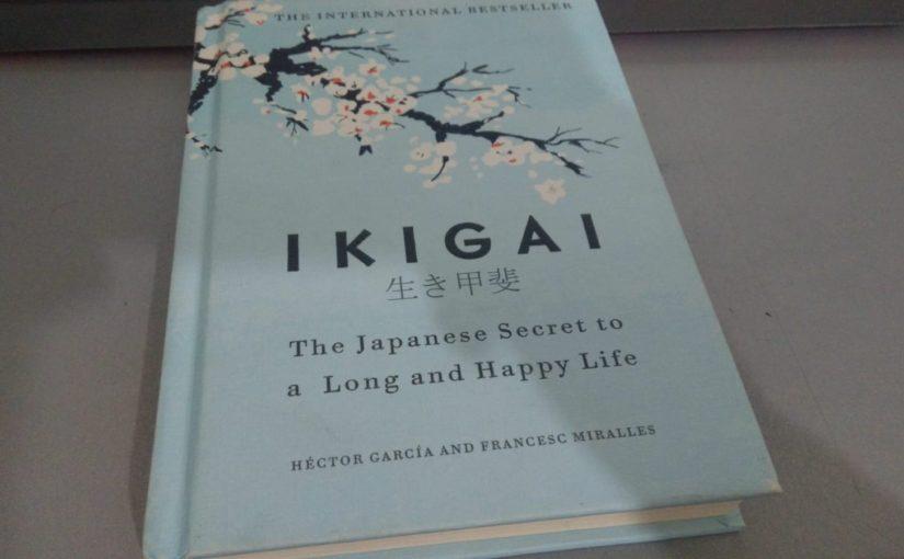 ملخص كتاب IKIGAI والسر اليابانيّ للحياة الطويلة السعيدة